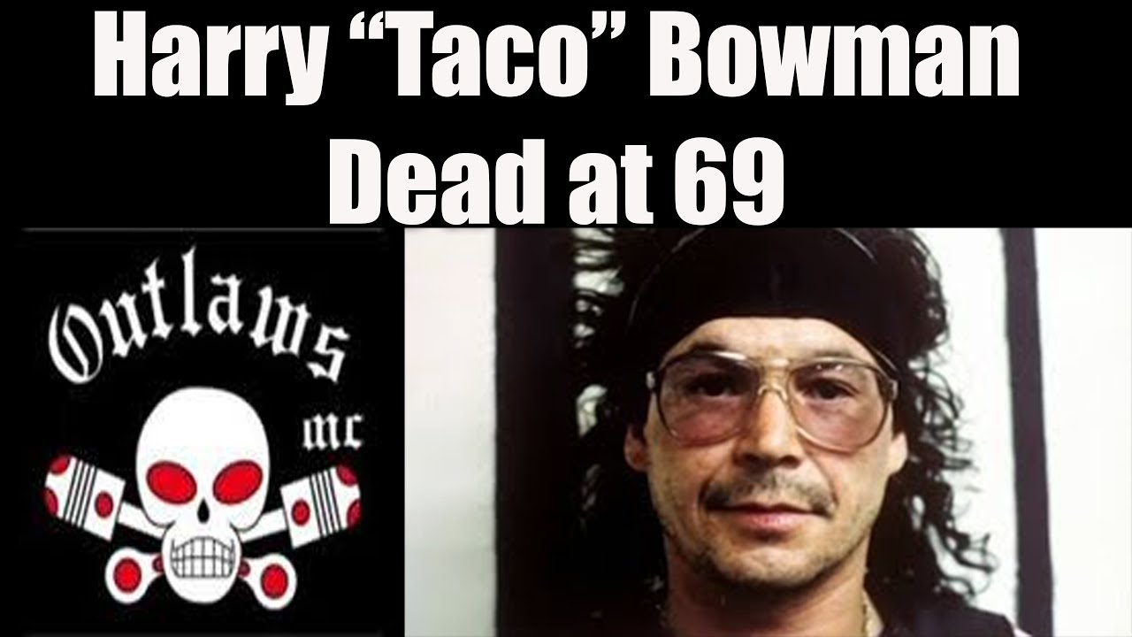 Outlaws MC Iconic Biker Boss Taco Bowman Deceased at 69