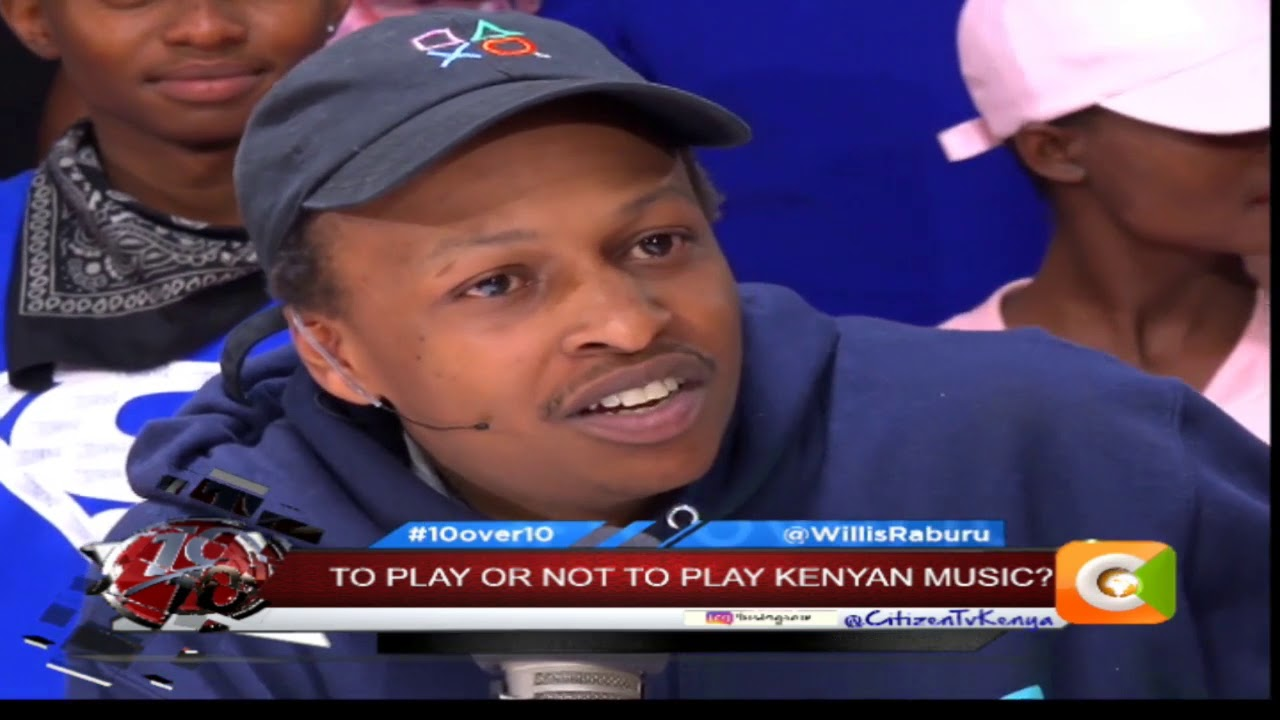 10OVER10 | To Play Or Not To Play Kenyan Music [PART 2]