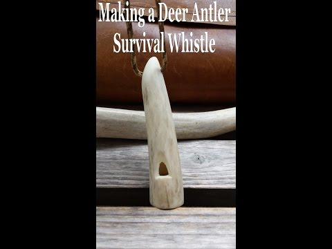 Making a Deer Antler Survival Whistle