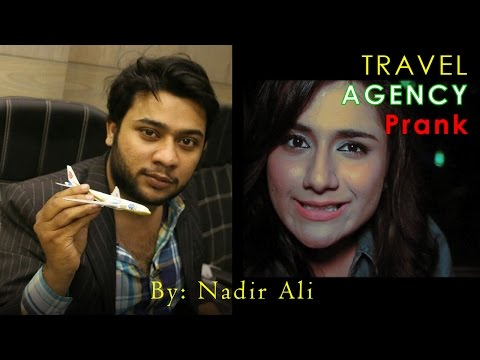 PIA Travel Agency Prank in #P4PAKAO By Nadir Ali