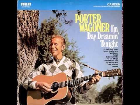 Porter Wagoner - I'm Day Dreaming Tonight