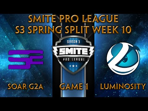 SPL S3 Spring Split Week 10 - SoaR G2A vs. Luminosity (Game 1)