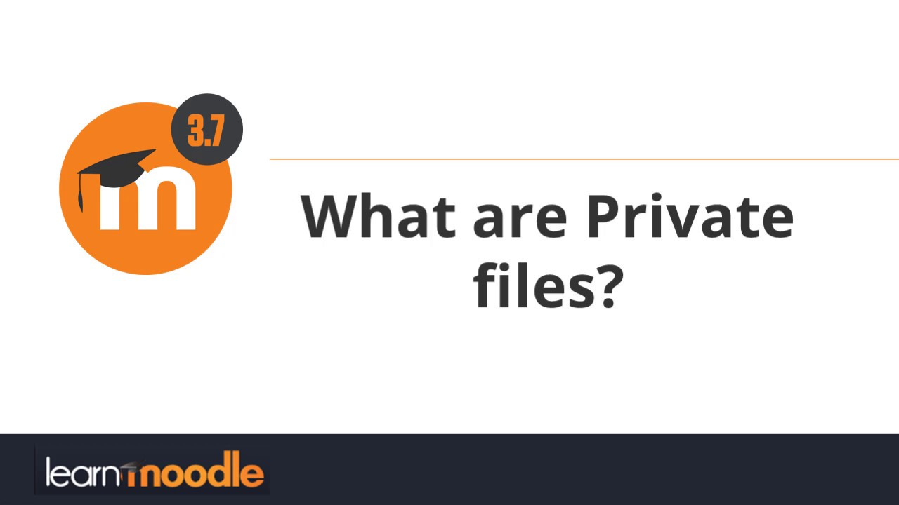 Private files - MoodleDocs