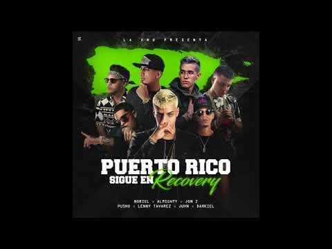 Noriel, Almighty, Jon Z, Pusho, Lenny Tavarez, Juhn y Darkiel – Puerto Rico Sigue En Recovery