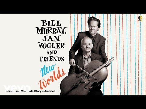 Bill Murray [Vocals], Jan Vogler [Cello] - America