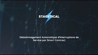 Entretien avec Stacktical: la Crypto-Assurance au Downtime, made in France