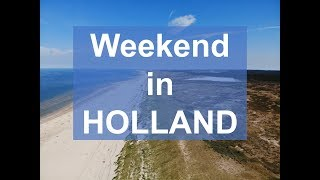 DRONE weekend in HOLLAND: Amsterdam, Alkmar, Bergen aan Zee
