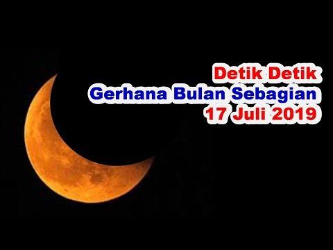 Detik Detik Gerhana Bulan Parsial 2019 | Gerhana Bulan Sebagian 17 Juli 2019