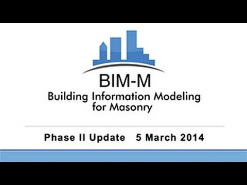 Building Information Modeling for Masonry BIM-M: A First Year Retrospective