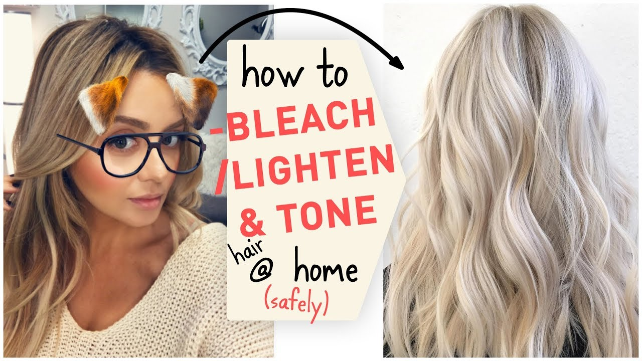 How To Bleach Lighten Tone Hair At Home Safely Youtube