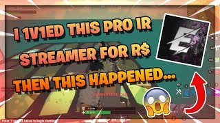 I 1V1ED THIS PRO IR STREAMER FOR ROBUX, THEN THIS HAPPENED... 😱   ROBLOX ISLAND ROYALE 🏝️