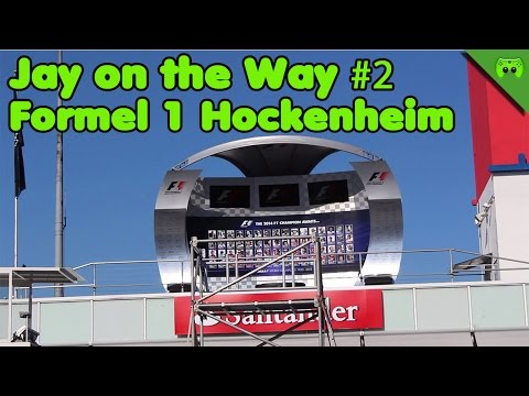 Jay on the Way #2 Formel 1 Hockenheim 1/3