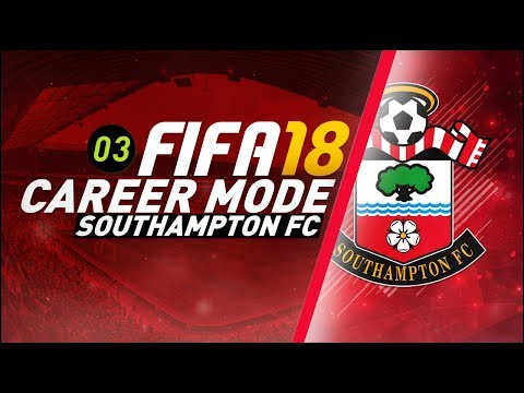 FIFA 18 Southampton Career Mode S2 Ep3 - NEW RIGHT BACK VOTE!!