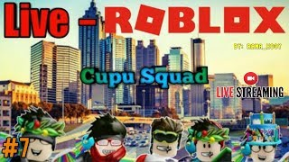 🔴 Live Streaming #7 Part1-NOT IMPORTANT Games SIND WICHTIG GAMENYA WKWKW-ROBLOX INDONESIEN