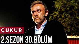 Download Video Çukur 2.Sezon 30.Bölüm MP3 3GP MP4