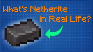 What is Netherite in Real Life? ― Minecraft Scientific Theory