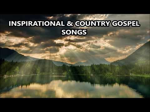 Inspirational & Country Gospel Songs Playlist - Search My Heart & more...