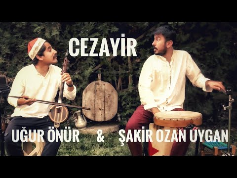 CEZAYİR | Uğur Önür \u0026 Şakir Ozan Uygan ( Canlı Performans ) @2020