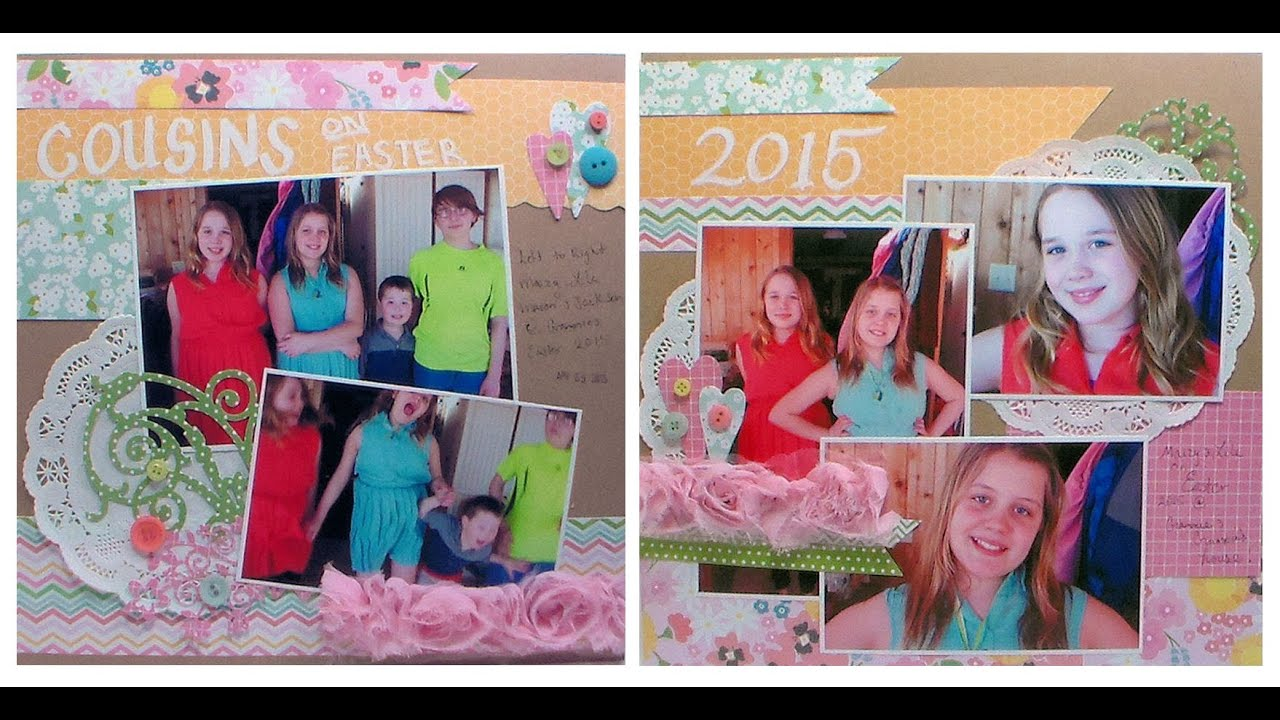 Quick easy scrapbook ideas - New Easter Scrapbook Pages Quick Tips For Easy Layouts