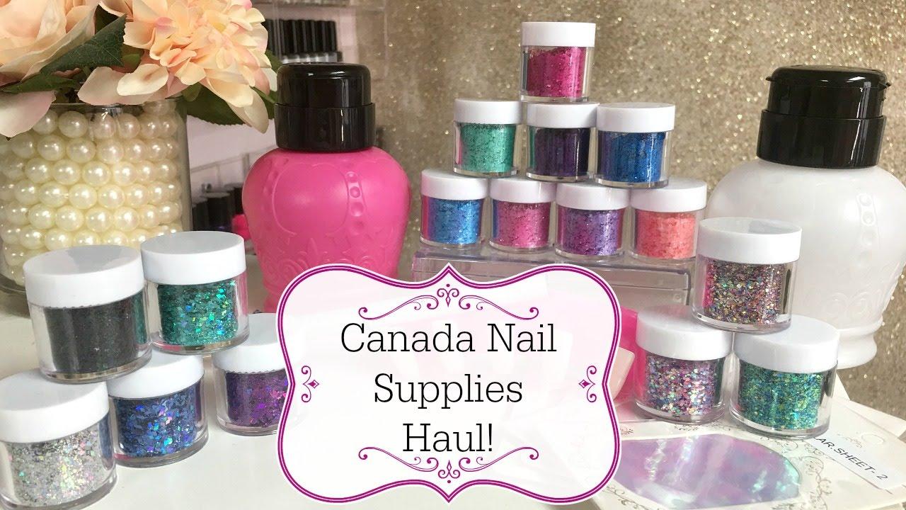 Canada Nail Supplies Haul! - YouTube