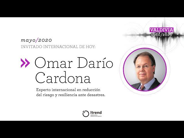 Ciclo de conversaciones • Omar Darío Cardona - COVID 19, resiliencia y desastres (Parte 1)