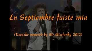 """Miguel """"Conejito"""" Alejandro - En Septiembre fuiste mia."""