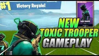 "* NEW * ""TOXIC TROOPER "" SKIN SOLOS GAMEPLAY : Fortnite Battle Royale !"