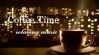 커피 마실때 듣기좋은 음악-Coffee Time Music