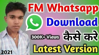 Gambar cover How to download FM Whatsapp Latest version !! FM Whatsapp kaise download kare
