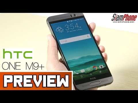 [Preview] : HTC One M9 Plus by SiamPhone