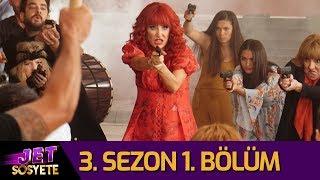 Jet Sosyete 3. Sezon 1. Bölüm