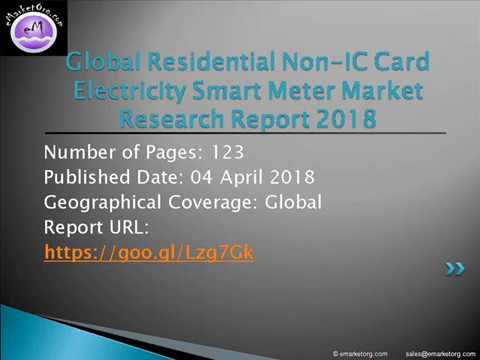 Residential Non IC Card Electricity Smart Meter Market Research Report And Forecast