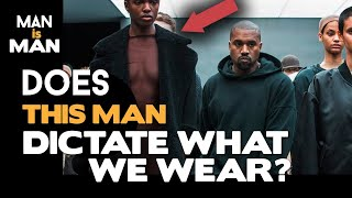 Kanye West is the MOST POWERFUL figure in FASHION
