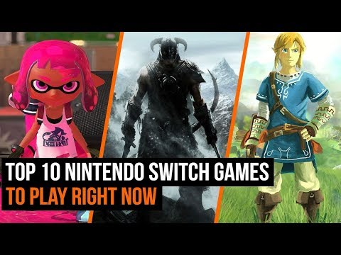 Top 10 Nintendo Switch Games To Play Right Now Youtube