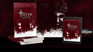 Book Trailer - The Silver Bullet (Solis Invicti Book IV)