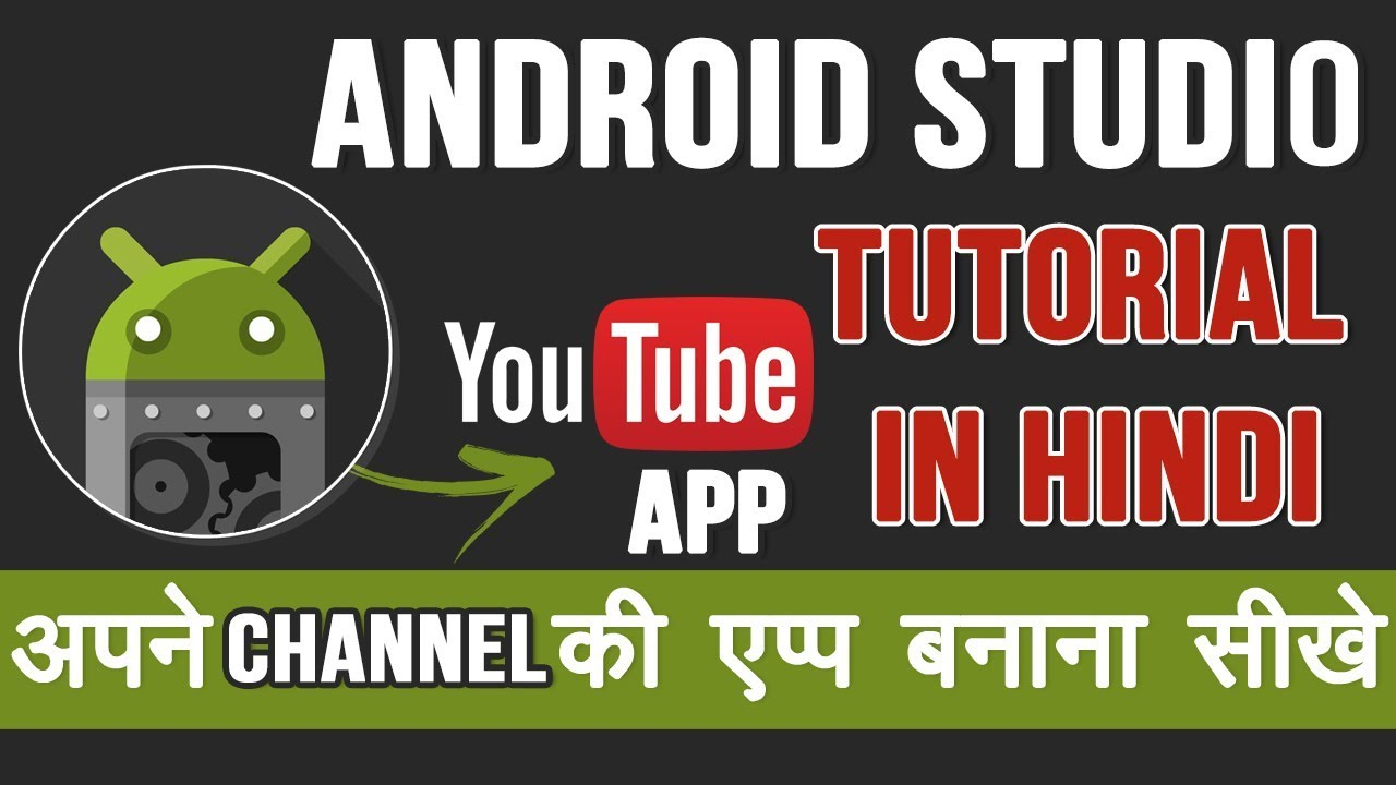 How to create youtube channel android app