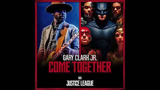 Download Lagu Gary Clark Jr and Junkie XL  Come Together Mp3