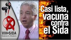 Casi lista, vacuna contra el Sida, expone especialista
