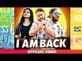 I Am Back | Himanshu Singh | Latest Haryanvi Songs Haryanavi 2019 | Sonotek