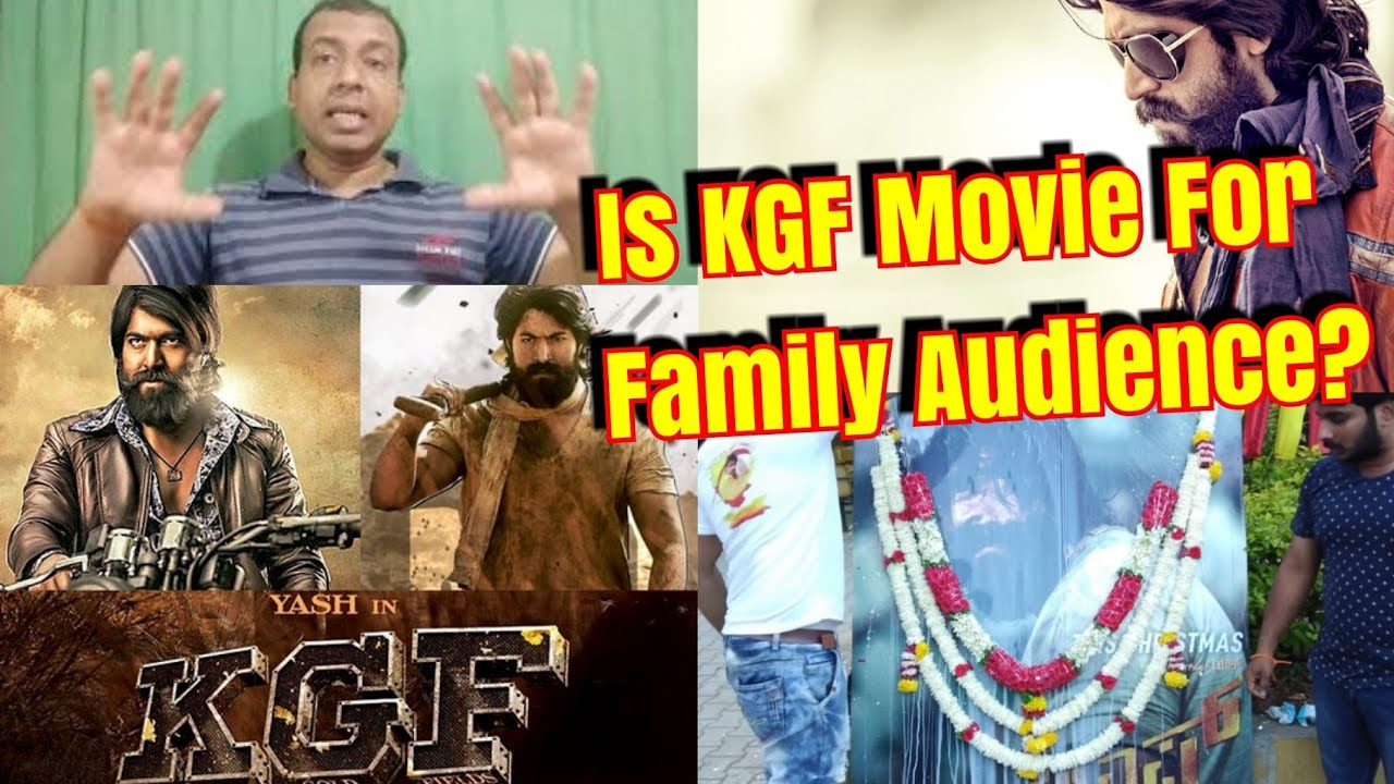 Is Kgf A Family Audience Film My View Youtube