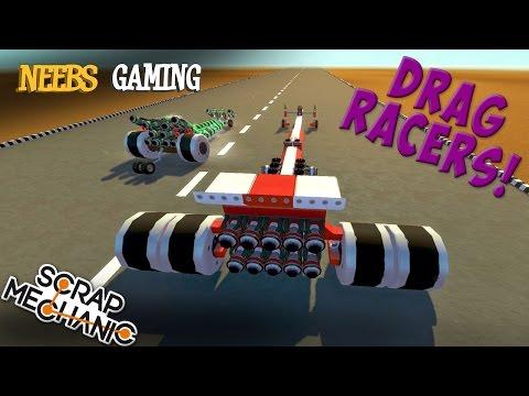Scrap Mechanic - Drag Racers!