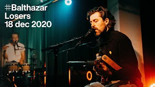 Beats of love: Balthazar — Losers (live)