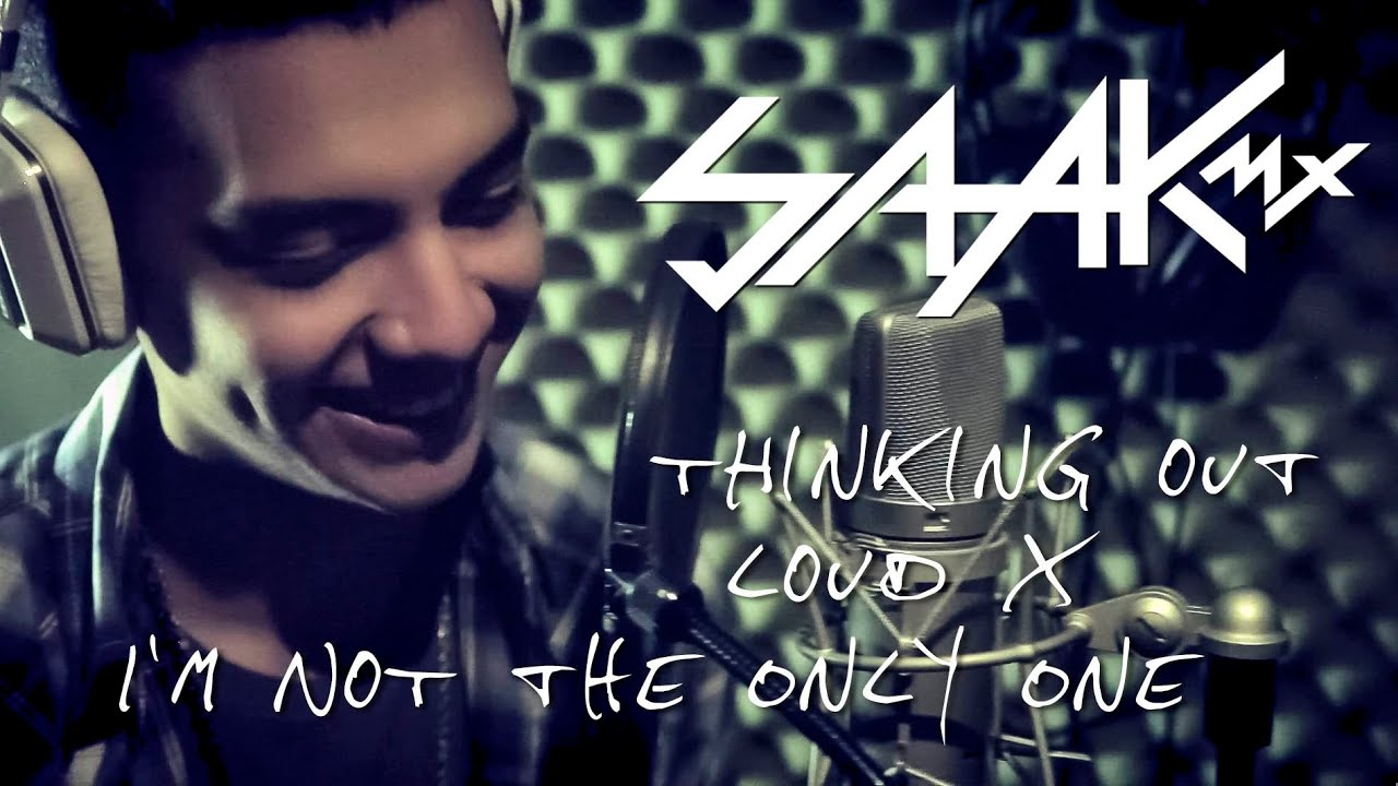 thinking out loud x i m not the only one ed sheeran sam smith cover saak youtube