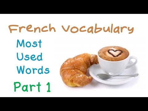 French Vocabulary (Part 1)   Most used words   Vocabulary Builder