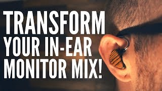 5 BIG Mistakes Causing Your In-Ear Mix to Suffer & How to Fix Them!