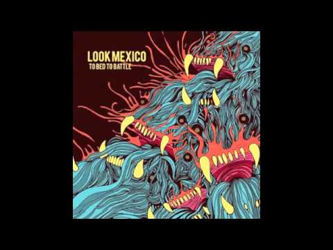 Look Mexico - Until the lights burn out mp3