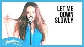 Let Me Down Slowly - Alec Benjamin | Sapphire | VERTICAL