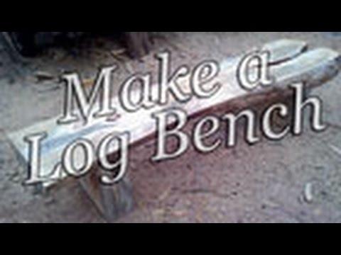 Make a Log Bench by Mitchell Dillman