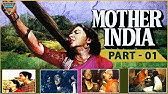100 Years Of Bollywood - Mother India : The Memorable