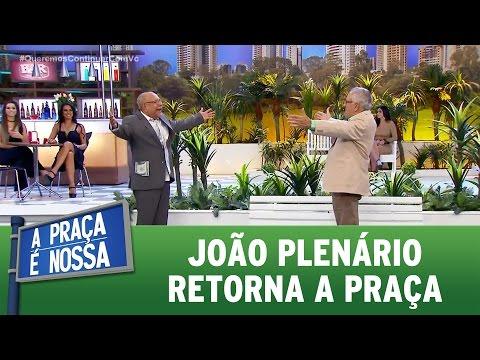 João Plenário retorna a praça | A Praça É Nossa (30/03/17)